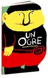 Vincent Bourgeau et Paul Ramadier - Un Ogre.