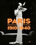 Vincent Bouvet - Paris 1910-1940 - Une capitale au-dessus du volcan.