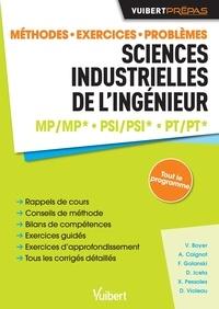 Vincent Boyer et Alain Caignot - Sciences industrielles de l'ingénieur MP/MP* PSI/PSI* PT/PT* - Méthodes, exercices, problèmes.