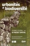 Vincent Bradel - Espace rural & projet spatial - Volume 4, Urbanités et biodiversité : entre villes fertiles et campagnes urbaines, quelle place pour la biodiversité ?.