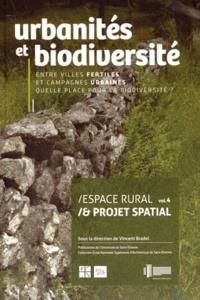 Lemememonde.fr Espace rural & projet spatial - Volume 4, Urbanités et biodiversité : entre villes fertiles et campagnes urbaines, quelle place pour la biodiversité ? Image