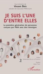 Je suis lune dentre elles - La première génération de personnes concues par PMA avec don témoigne.pdf