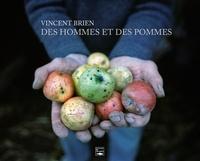 Vincent Brien - Des hommes et des pommes.