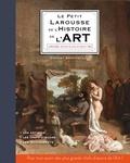 Vincent Brocvielle - Le Petit Larousse de l'histoire de l'art.