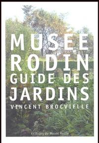 Vincent Brocvielle - Musée Rodin - Guide des jardins.