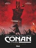 Vincent Brugeas et Ronan Toulhoat - Conan le Cimmérien Tome 2 : Le colosse noir.