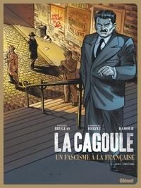 Vincent Brugeas et Emmanuel Herzet - La Cagoule Tome 1 : Bouc émissaire.
