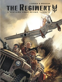 Vincent Brugeas et Thomas Legrain - The Regiment Livre 3 : .