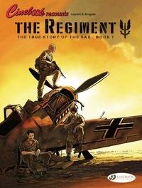 Vincent Brugeas et Thomas Legrain - The Regiment - The True Story of the SAS - Book 1.