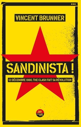 Sandinista !. 12 décembre 1980, The Clash fait sa révolution