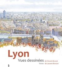 Vincent Brunot et Laurent Bonzon - Lyon - Vues dessinées.