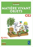 Vincent Bugeat et Daniel Delettre - Matière vivant objets CE2 - Livre du professeur. 1 DVD
