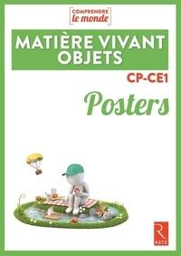 Vincent Bugeat et Daniel Delettre - Matière, vivant, objets CP-CE1 - Posters.