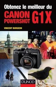 Vincent Burgeon - Obtenez le meilleur du Canon powershot G1X.