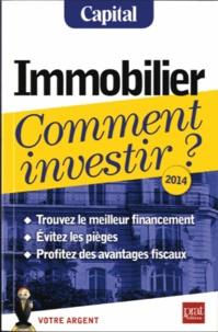 Vincent Bussière et Eric Giraud - Immobilier comment  investir ?.