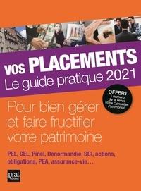 Vincent Bussière et Eric Giraud - Vos placements - Le guide pratique.