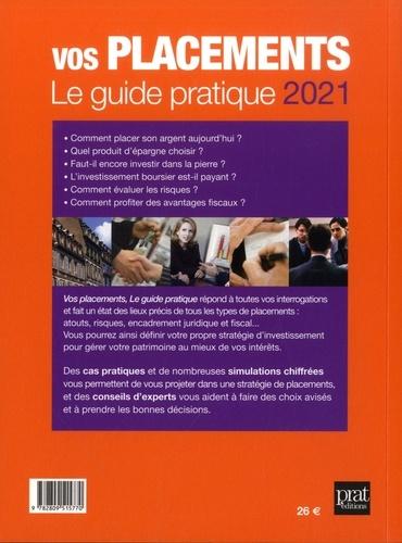 Vos placements. Le guide pratique  Edition 2021