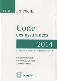 Vincent Callewaert et Bernard Dubuisson - Code des assurances 2014.