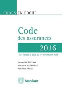 Vincent Callewaert et Bernard Dubuisson - Code des assurances.