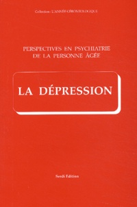 Vincent Camus et Laurent Schmitt - Perspectives en psychiatrie de la personne âgée - La dépression.