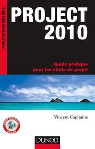 Vincent Capitaine - Project 2010 - Guide pratique pour les chefs de projet.