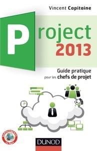 Vincent Capitaine - Project 2013 - Guide pratique pour les chefs de projet.