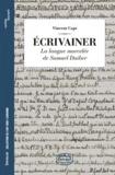 Vincent Capt - Ecrivainer - La langue morcelée de Samuel Daiber.