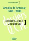 Vincent Cardot et Emmanuel Dupuis - Néphrologie Urologie. - Annales de l'Internat 1988-2000.