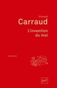 Vincent Carraud - L'invention du moi.