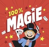 Vincent Caut et Sébastien Mossière - 100 % magie !.