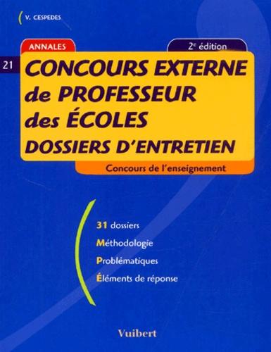Vincent Cespedes - Concours externe de professeur des écoles - Dossiers d'entretien.