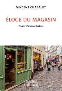 Vincent Chabault - Eloge du magasin - Contre l'Amazonisation.