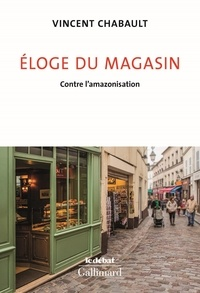 eBooks pdf: Eloge du magasin  - Contre l'Amazonisation 9782072879517 par Vincent Chabault in French