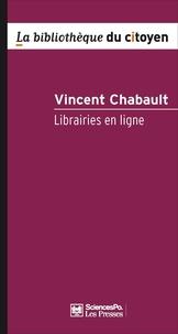 Vincent Chabault - Librairies en ligne - Sociologie d'une consommation culturelle.