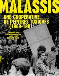Vincent Chambarlhac et Amélie Lavin - Les Malassis - Une coopérative de peintres toxiques (1968-1981).
