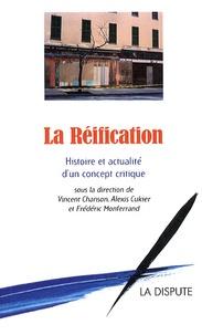 Vincent Chanson et Alexis Cukier - La réification - Histoire et actualité d'un concept critique.