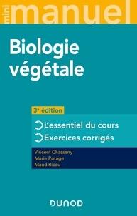 Vincent Chassany et Marie Potage - Mini Manuel de Biologie végétale - 3e éd. - Cours + QCM.