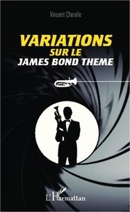 Vincent Chenille - Variations sur le James Bond thème.