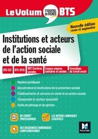 Vincent Chevreux et Benoit Godiard - Le Volum' BTS - Institutions et acteurs de l'action sociale et de la santé - Révision.