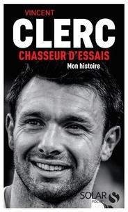 Vincent Clerc et Gilles Navarro - Chasseur d'essais.