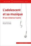 Vincent Cornalba - L'adolescent et sa musique - D'une violence l'autre.