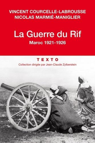 La guerre du Rif - Vincent Courcelle-Labrousse, Nicolas Marmié - Format ePub - 9791021008977 - 9,99 €