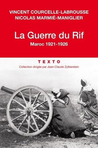 La Guerre du Rif. Maroc 1921-1926