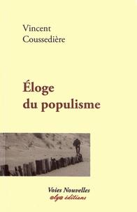 Vincent Coussedière - Eloge du populisme.