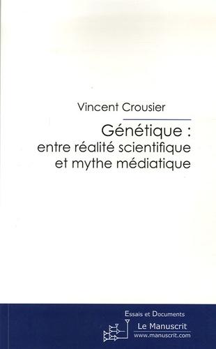 Vincent Crousier - Génétique: entre réalité scientifique et mythe médiatique - La presse de vulgarisation scientifique peut-elle intégrer un changement de paradigme ?.