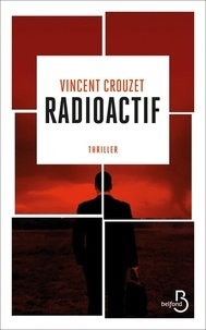 Vincent Crouzet - Radioactif.