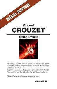 Vincent Crouzet - Rouge intense.