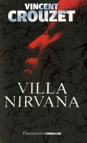 Vincent Crouzet - Villa Nirvana.