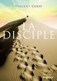 Vincent Cueff - La Disciple.
