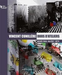 Vincent Cunillère - Duos d'ateliers.